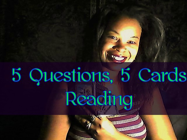 5 Questions, 5 Cards Tarot Reading